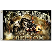 """You Just Don't Mess With Freedom"" Patriotic Outdoor Flag"